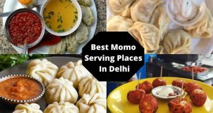 Top Momo Serving Places In Delhi