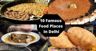 10 Famous Food Places In Delhi